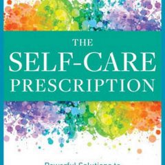 The Self Care Prescription